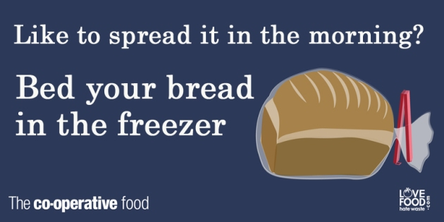 Like to spread it in the morning? Bed your bread in the freezer