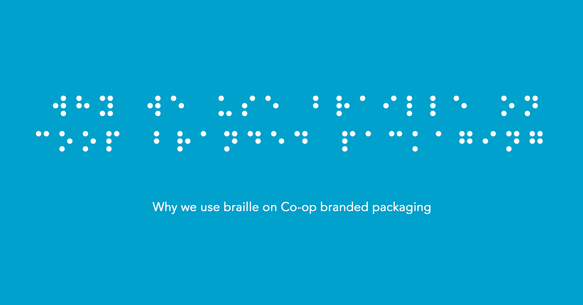 Why we include braille on Co-op branded packaging